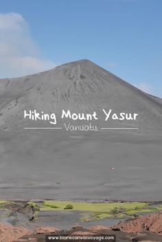 a guide to hiking mount yasur Travel Articles, Travel Advice, Travel Guides, Travel Plan, Budget Travel, Travel Tips, Fiji Travel, Vanuatu, Ultimate Travel