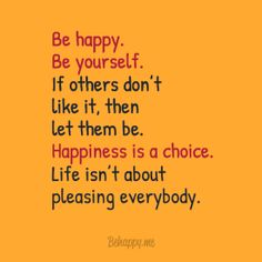 """In-your-face Poster """"Be happy, be yourself"""" #64672 - Behappy.me"""