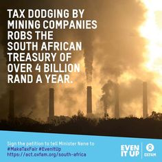 South Africa tax dodging Petition is LIVE! SIGN UP NOW http://oxf.am/ZAsq #MakeTaxFair #EvenItUp #Africa