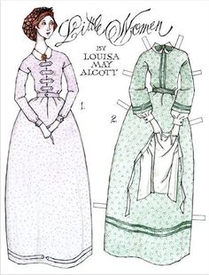 Little Women paper dolls (Louisa May Alcott is still my favorite author.)