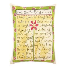 I pinned this Thank You For Being A Friend Pillow from the Pillow Talk event at Joss and Main!