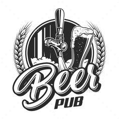Buy Vintage Beer Pub Emblem by imogi on GraphicRiver. Vintage beer pub emblem with tap glass cup and wheat ears isolated vector illustration Lettering Design, Logo Design, Pub Design, Pub Logo, Sous Bock, Molduras Vintage, Beer Art, Beer Shirts, Emblem