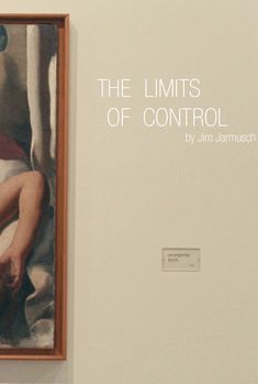 The Limits of Control // Directed by: Jim Jarmusch Cinematography: Christopher Doyle