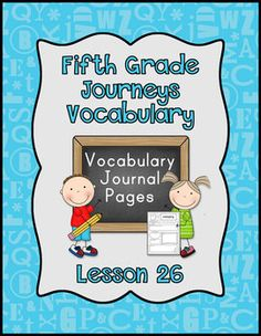 Fifth Grade Journeys Vocabulary Journal pages for lesson 26