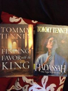 Tommy Tenney books. finding favor with the king and Hadassah.