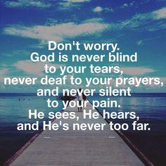 God is NEVER far!