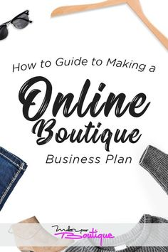 Selling online ideas - If you want to start an online boutique, one thing you'll want to have is a business plan. Not the stuffy kind they teach in school, a real one you can use. Check out this guide on how to make a business plan for an online boutique.