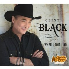 Clint Black's new CD, When I Said I Do features eleven of Black's heartfelt favorites as well as three new recordings exclusively created for this album.