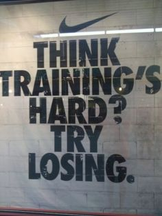 Think training is hard? #fitness #inspiration  i LOVE this quote it reminded me of a girl on my volley ball teem, she want to be good but she docent train hard like the rest of my team and we have not lost yet but we might.