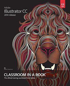 Adobe Illustrator CC Classroom In A Book (2014 Release) | BlackPerl