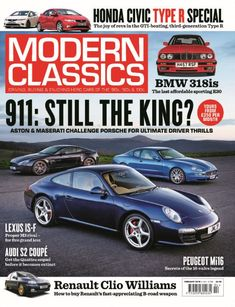 In this issue of Modern Classics:  911: Still the King? Aston & Maserati challenge Porsche for ultimate driver thrills.  Honda Civic Type R Special! The joy of revs in the GTI-beating, third generationType R  Lexus IS-F: proper M3 rival for five grand less  Audi S2 Coupe: get the Quattro sequel before it becomes extinct  Peugeot Mi16: secrets of the 16-valve legend  Renault Clio Williams: how to buy Renault's fast-appreciating B-road weapon