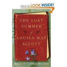 The Lost Summer of Louisa May Alcott: Amazon.ca: Kelly OConnor McNees: Books
