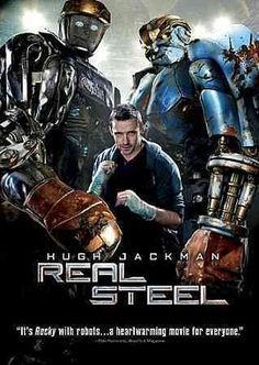 Real Steel [PN1997.2 .R435 2012] Set in the near future, where robot boxing is a top sport, a struggling promoter feels he's found a champion in a discarded robot. During his hopeful rise to the top, he discovers he has an 11-year-old son who wants to know his father. Director:Shawn Levy Writers:John Gatins (screenplay), Dan Gilroy (story), Stars:Hugh Jackman, Dakota Goyo, Evangeline Lilly