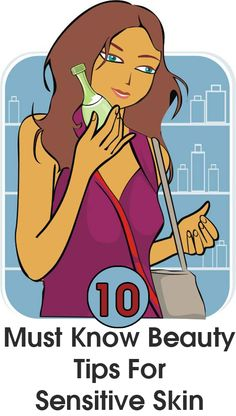 Beauty Tips For Sensitive Skin :Check out the beauty tips for sensitive skin!