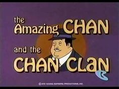 The Amazing Chan and the Chan Clan - Intro (Opening) I had forgotten that this existed! Wrong on so many levels. Good Cartoons, Classic Cartoons, Animated Cartoons, Childhood Characters, Disney Cartoon Characters, Tv Theme Songs, Charlie Chan, The Proud Family, Tv Themes