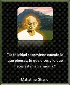 Mahatma Ghandi - Felicidad