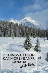 Looking for things to do in Canmore and Banff with your kids?  Check out 6 of the Little Peanut's favorite adventures in this beautiful area of Canada.