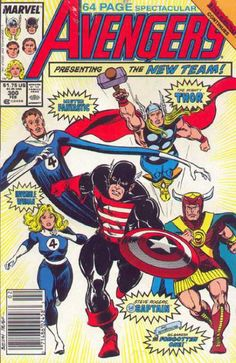 1989 stars with a new Avengers formation: Captain America (still in black), Thor, Mr. Fantastic, the Invisibile Woman and Gilgamesh - Avengers The Avengers, Avengers Comics, Dc Comics, Marvel Comic Books, Marvel Characters, Marvel Heroes, Comic Books Art, Comic Art, Book Cover Art