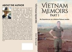 This Is A Memoir About My Husband's Experiences In Vietnam