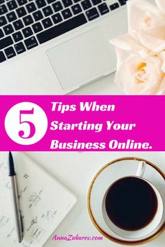 5 Tips When Starting Your Business Online. Via @AnnaZubarev #marketingonline #smallbusiness