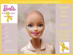 Bald barbie for little girls going through chemotherapy. Love it!
