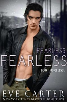 Fearless - Jesse Book 2 by Eve Carter, http://www.amazon.com/dp/B00ETEHB46/ref=cm_sw_r_pi_dp_2E3stb0KQD852