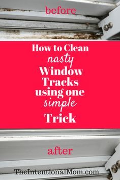 Diy: Clean Nasty Window Tracks