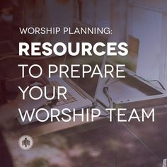 Resources to Prepare Your Worship Team http://thechurchcollective.com/worship-planning/resources-to-prepare-your-worship-team/?utm_campaign=coschedule&utm_source=pinterest&utm_medium=Church%20Collective%20(Articles)&utm_content=Resources%20to%20Prepare%20Your%20Worship%20Team