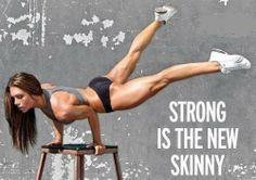 forget wanting to be skinny. be healthy and strong