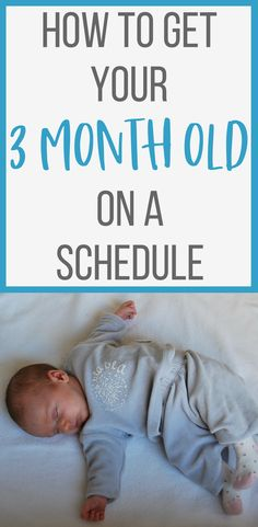 Baby Schedule for a 3 Month Old - Yep, it's possible to get your 3 month old on a schedule - I managed to do it :) Click through to find out how.