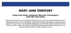 Mary Jane Territory Description #WinterParkResort #So7