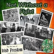 Not without a fight, Irish Freedom Irish Independence, Irish Republican Army, The Ira, Erin Go Bragh, Michael Collins, Irish Pride, Irish Eyes, Fighting Irish, Republic Of Ireland
