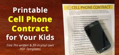 Kids Cell Phone Contract.. So they know having a cell phone is a privilege and treat it as such!