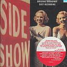 Side show / Henry Krieger - CD 4436 (http://kentlink.kent.edu/record=b3204337~S1)