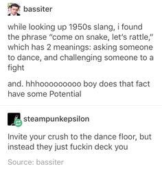 Or, alternatively (and better!), you go to fight someone and they just start slow-dancing with you lmao