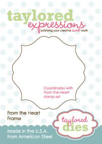 Taylored Expressions: From the Heart Frame Die