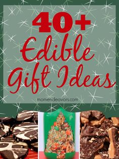 40+ edible gift ideas - cookies, bars, jars, and more!