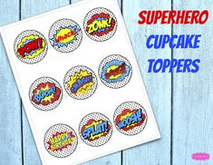 SUPERHERO CUPCAKE TOPPERS -  Coordinating party printables available.