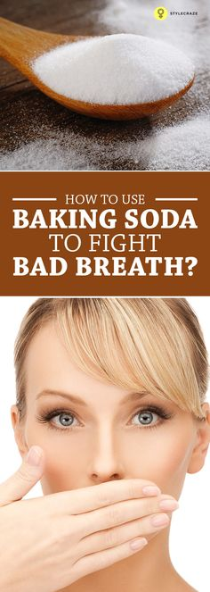 #Badbreath is a very embarrassing condition that could generally leave a bad impression on you. Here is a tip, baking soda for badbreath you ...