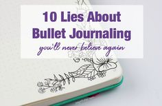 Have you been fooled by one of these common Bullet Journaling mistruths? It happens to the best of us. Today, I'm drilling down to the truth of the most pervasive Bullet Journaling mistruths. I bet you've experienced at least a few!