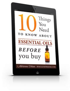 Wondering about essential oils? I sure was.  Get this guide to buying the best essential oils from a mom blogger who dug deep into the industry to find out what's really going on.  Fascinating information including some real debunking that saved me a ton of time and money.