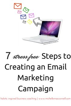 7 Stress Free Steps to Creating an Email Marketing Campaign #Business #Email #EmailMarketing