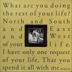 Sugarboo Designs Frame. We used this quote in our wedding programs.