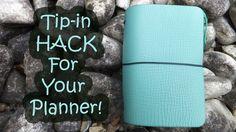 Tip-in HACK For Your Planner!   Traveler's Notebook