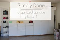 simply organized: Simply Done: Organized Garage - Phase 1