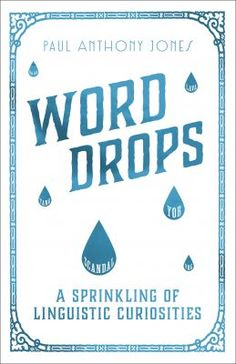 Word Drops: A Sprinkling of Linguistic Curiosities Word Drop, Curiosity, Language, Reading, Words, Word Reading, Languages, Language Arts, Horses