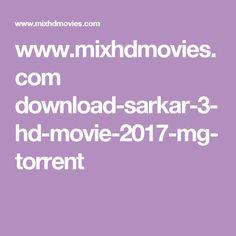 www.mixhdmovies.com download-sarkar-3-hd-movie-2017-mg-torrent