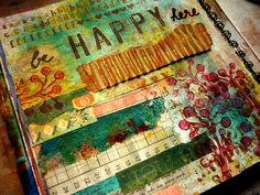 every colour in the box: Be Happy Here