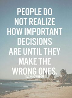 Decision Making Quotes Don't Let Your Emotions Make Your Decisionspicture Quotes Get