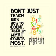 Teach Kids What Counts Most - Poster